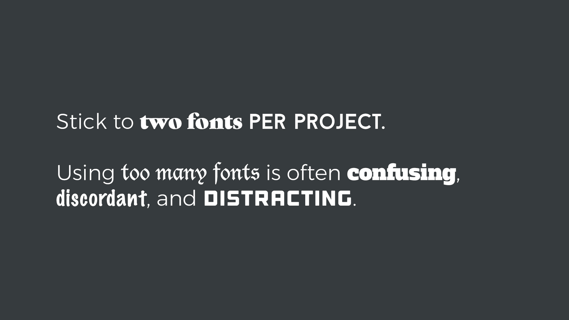 Two Fonts Per Project
