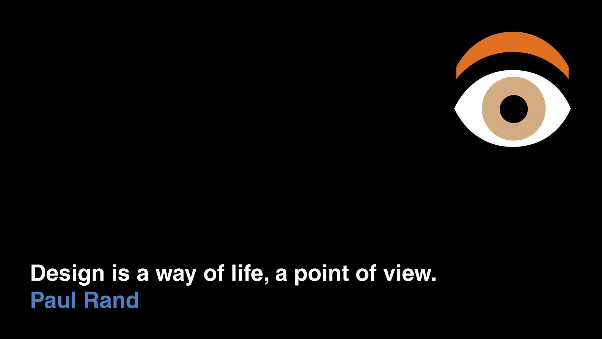 Inspirational Quotes from Famous Designers - Paul-Rand - Point of View